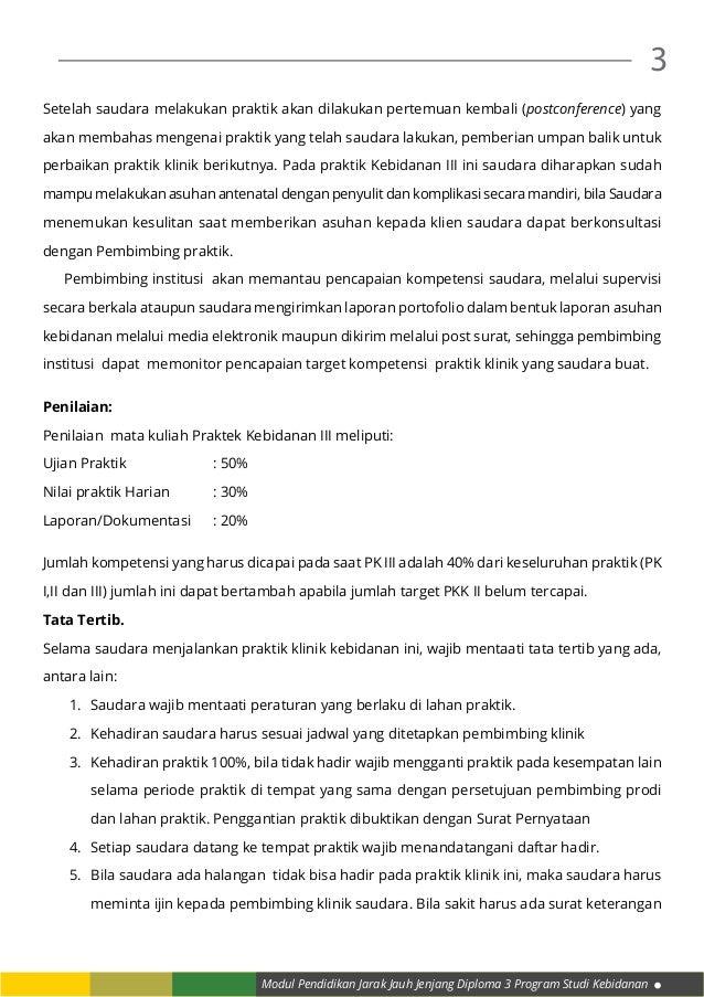 Modul Pendidikan Jarak Jauh Jenjang Diploma 3 Program Studi Kebidanan 3 Setelah saudara melakukan praktik akan dilakukan p...