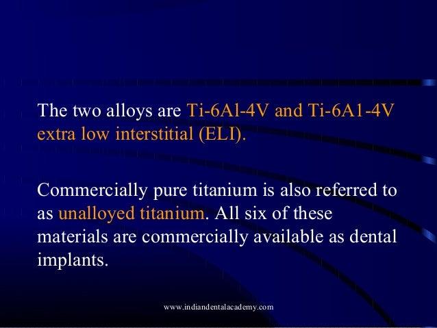 7 titanium and titanium alloys /orthodontic courses by