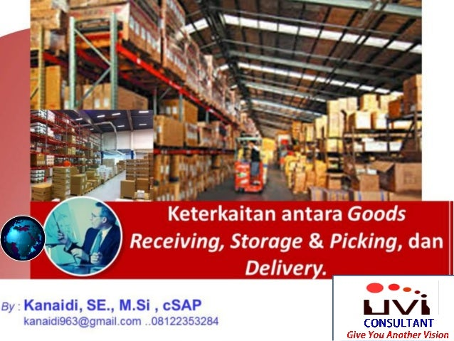 Keterkaitan antara Goods Receiving, Storage & Picking, dan