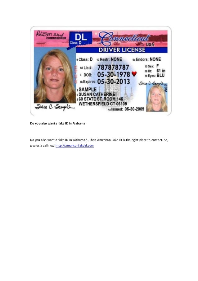 Alabama You Do Fake In A Also Want Id