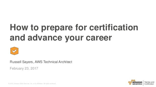 How to Prepare for AWS Certification and Advance your Career - Februa…
