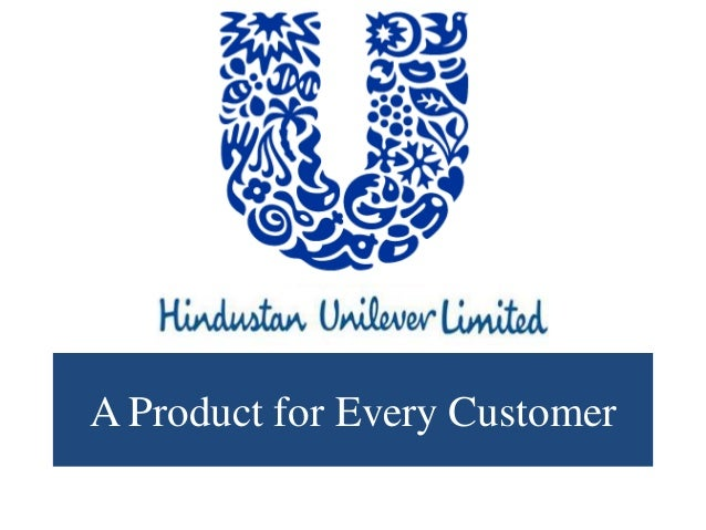 hindustan unilever limited a product for every customer