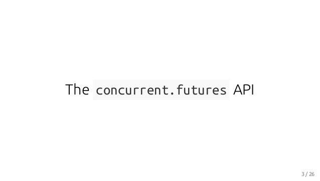 Robustifying concurrent.futures, Thomas Moreau Slide 3