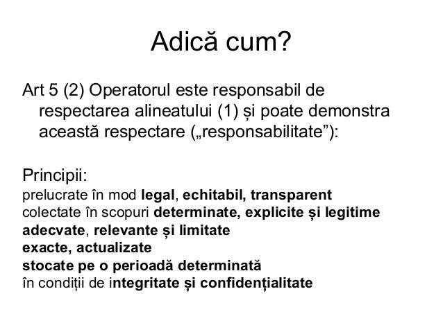 Ca să fim clari... Până în 25 mai 2018 NU se aplică GDPR, obligațiile actuale din legea română (inclusiv notificarea – în ...