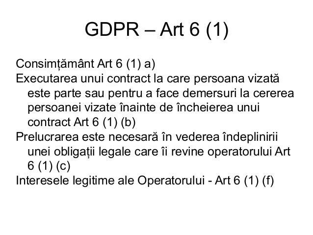 La un ONG ar putea fi: Datele pentru newsletter - art 6 (1) a) Datele pentru un contract – art 6 (1) b) Datele pentru o fa...