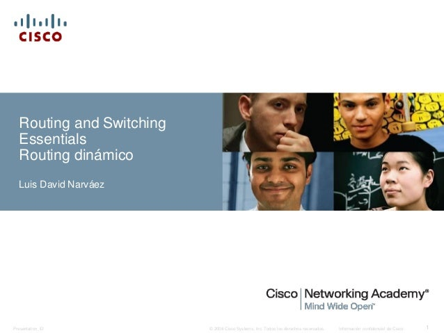 © 2008 Cisco Systems, Inc. Todos los derechos reservados. Información confidencial de CiscoPresentation_ID 1 Routing and S...