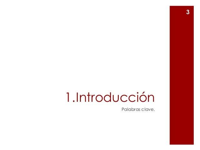1.Introducción Palabras clave. 3