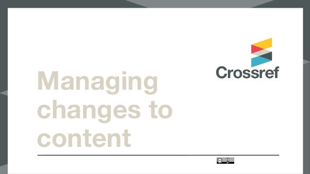 Managing changes to content