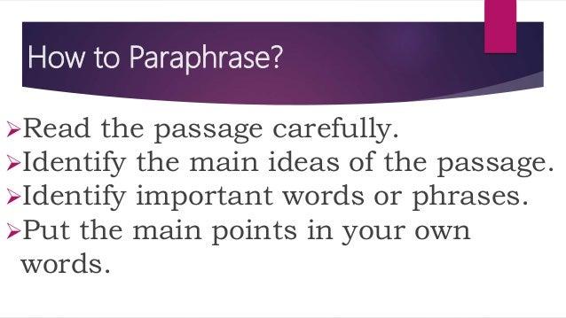 7 Paraphrasing A Paraphrase May Need Signal Phrase Point 1