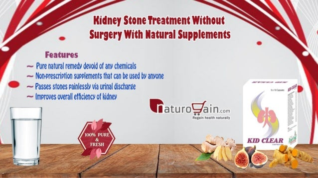Kidney Stone Treatment Without Surgery With Natural Supplements