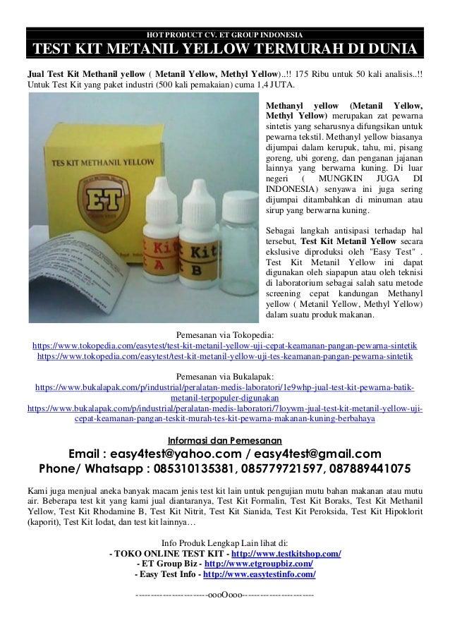 HOT PRODUCT CV. ET GROUP INDONESIA TEST KIT METANIL YELLOW TERMURAH DI DUNIA Jual Test Kit Methanil yellow ( Metanil Yello...