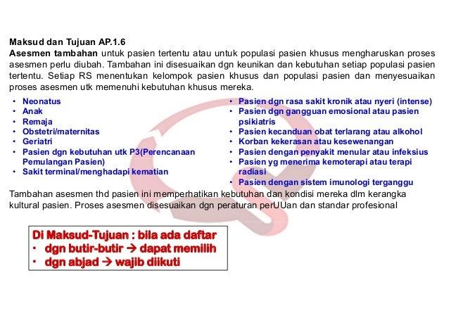 KARS, Nico A. Lumenta 55 1. Ada regulasi tentang asesmen ulang oleh DPJP, perawat dan PPA lainnya untuk evaluasi respons p...