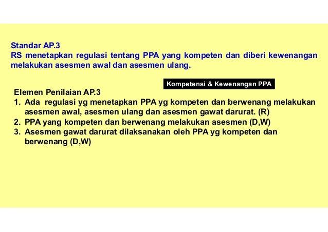 65 1, Ada bukti hasil asesmen awal dan asesmen ulang oleh masing-masing PPA diintegrasikan. (D,W) D W Bukti dalam RM tenta...