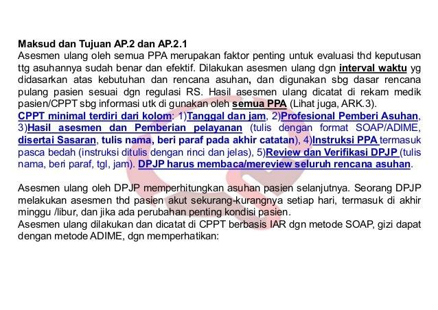 ➢Standar PAP.2.2. Rumah sakit menetapkan regulasi yang mengatur metoda memberi instruksi. ➢ Elemen Penilaian PAP.2.2. 1. R...