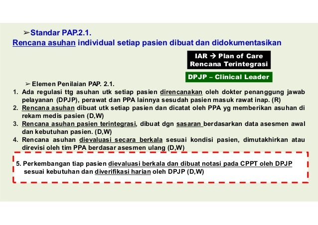 Beberapa Data Lain Asuhan Medis (oleh DPJP) 1. Std ARK.1 : RS menetapkan regulasi ttg penerimaan pasien di ranap atau peme...