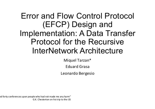 Error and Flow Control Protocol (EFCP) Design and Implementation: A Data Transfer Protocol for the Recursive InterNetwork ...