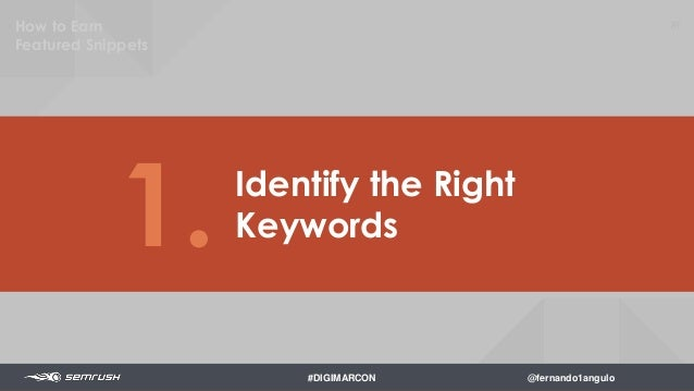 Keywords where your COMPETITORS have a featured snippet 83How to Earn Featured Snippets #DIGIMARCON @fernando1angulo