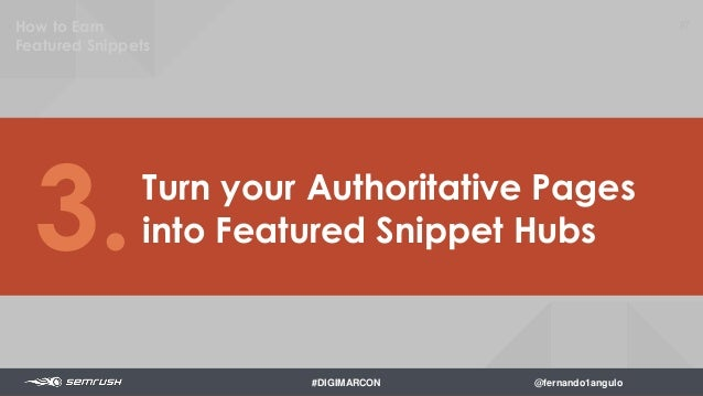 89 Link to your Target Pages 4. How to Earn Featured Snippets #DIGIMARCON @fernando1angulo