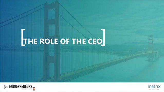 [ ]THE ROLE OF THE CEO
