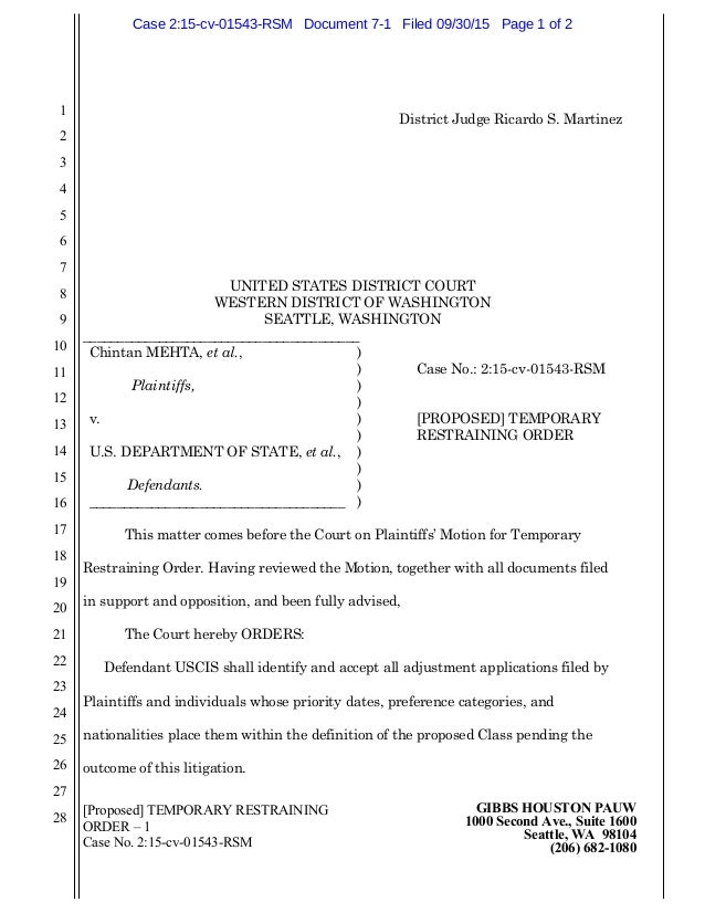 [Proposed] TEMPORARY RESTRAINING ORDER – 1 Case No. 2:15-cv-01543-RSM GIBBS HOUSTON PAUW 1000 Second Ave., Suite 1600 Seat...