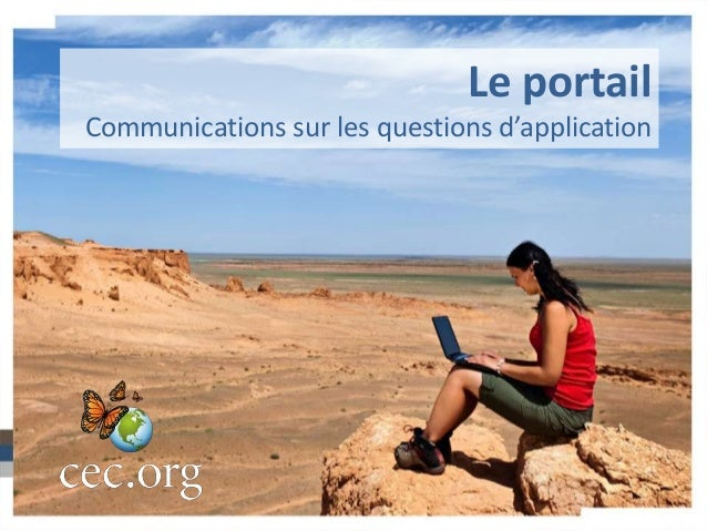 Le portail Communications sur les questions d'application