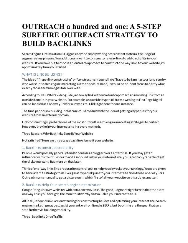 OUTREACH a hundred and one: A 5-STEP SUREFIRE OUTREACH STRATEGY TO BUILD BACKLINKS SearchEngine Optimization(SEO)goesbeyon...