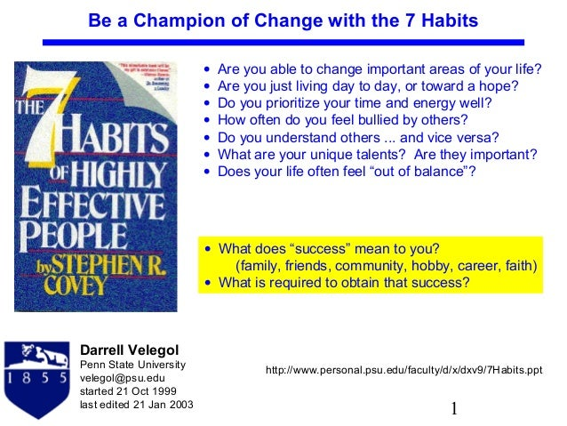 Be a Champion of Change with the 7 Habits • • • • • • •  Are you able to change important areas of your life? Are you just...