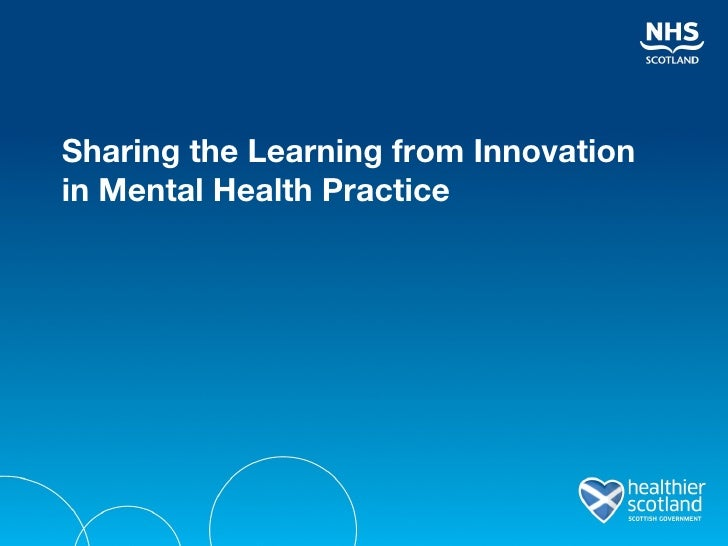 Sharing the Learning from Innovation in Mental Health Practice