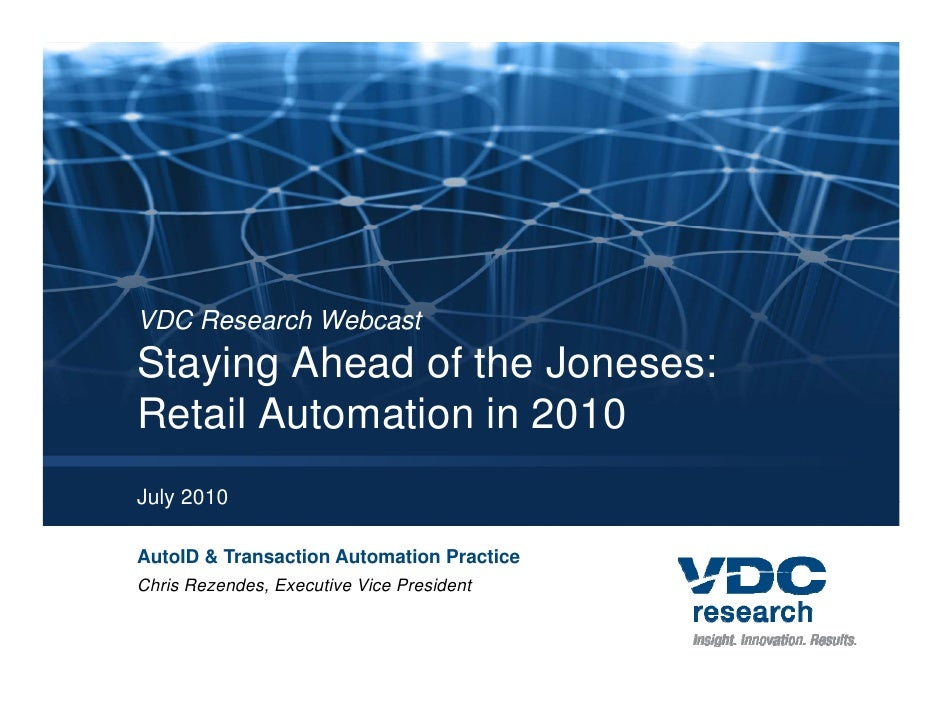 Staying Ahead of the Joneses: Retail Automation in 2010