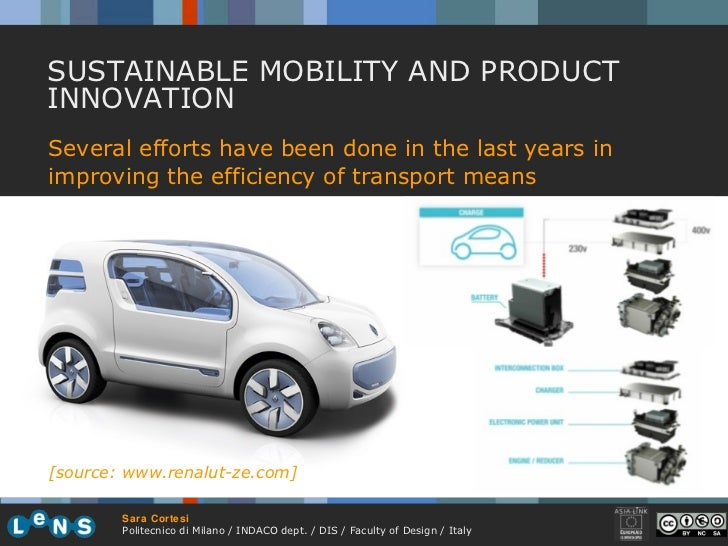 SUSTAINABLE MOBILITY AND PRODUCT INNOVATION Several efforts have been done in the last years in improving the efficiency o...