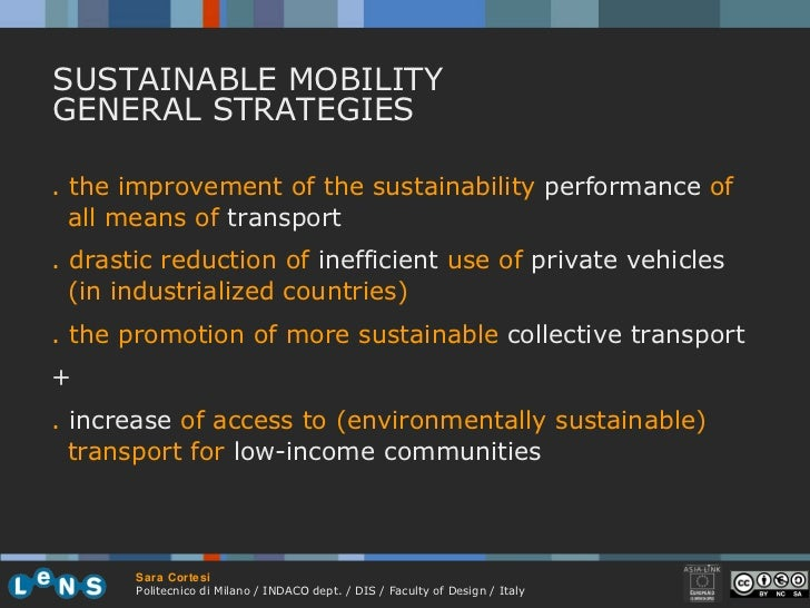 . the improvement of the sustainability  performance  of all means of  transport . drastic reduction of  inefficient  use ...