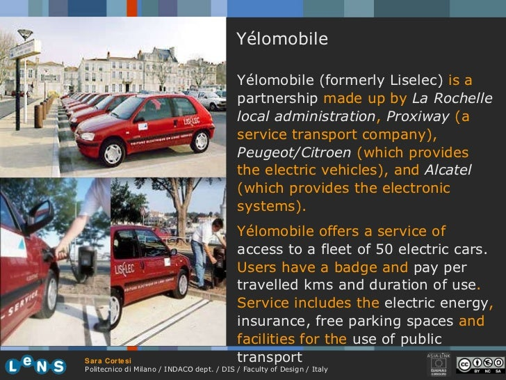 Yélomobile Yélomobile (formerly Liselec)  is a  partnership  made up by  La Rochelle local administration ,  Proxiway  (a ...