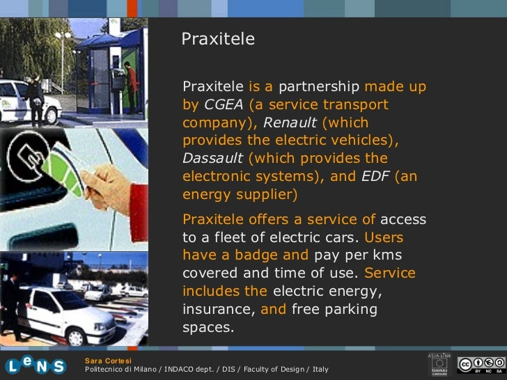 Praxitele Praxitele  is a  partnership  made up by  CGEA   (a service transport company),  Renault  (which provides the el...