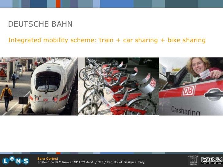 DEUTSCHE BAHN Integrated mobility scheme: train + car sharing + bike sharing