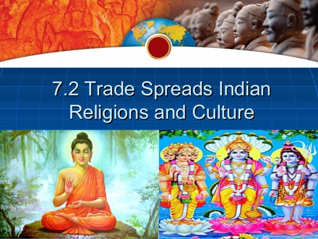 7.2 Trade Spreads Indian  Religions and Culture