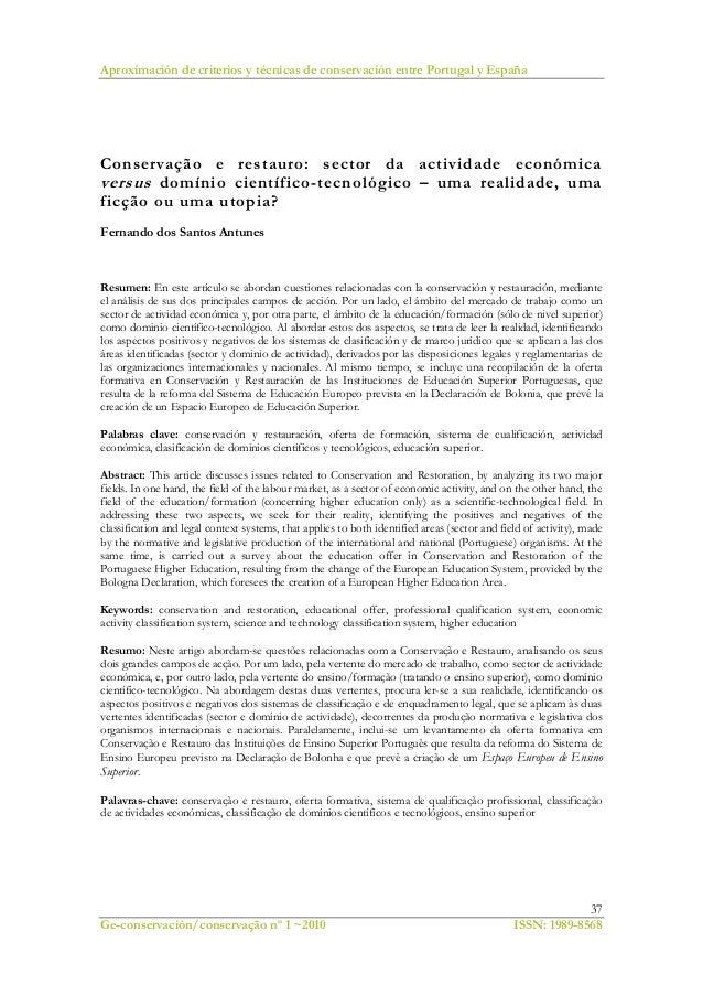Aproximación de criterios y técnicas de conservación entre Portugal y España37Ge-conservación/conservação nº 1 ~2010 ISSN:...