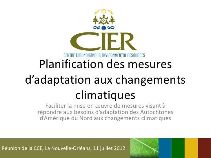 Planification des mesures          d'adaptation aux changements                     climatiques                  Faciliter...