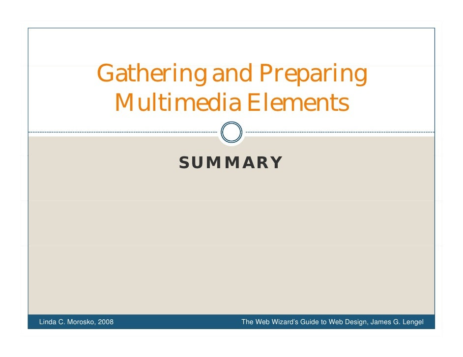 Gathering d Preparing                 G h i and P       i                  Multimedia Elements                           S...