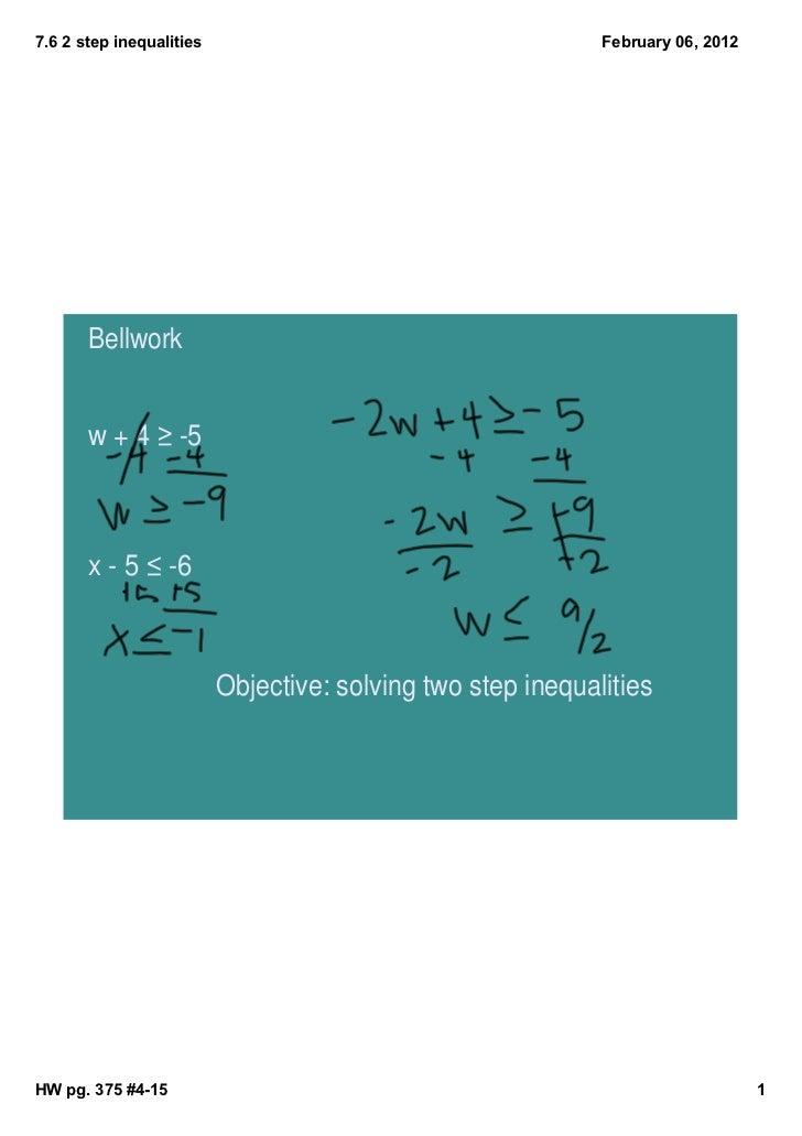 7.62stepinequalities                                      February06,2012       Bellwork       w + 4 ≥ -5       x - 5...
