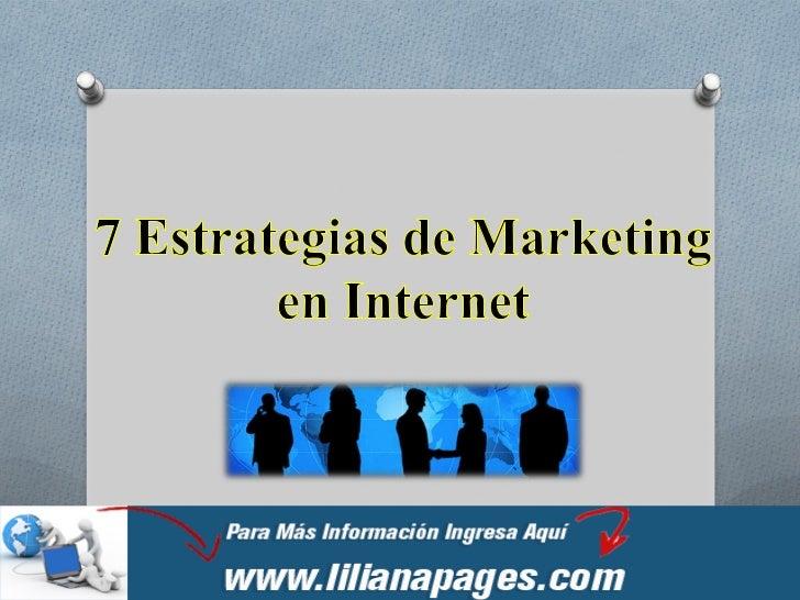 Estrategia de marketingen internet no es otracosa que el conjunto dedecisiones relacionadascon las acciones decomunicación...