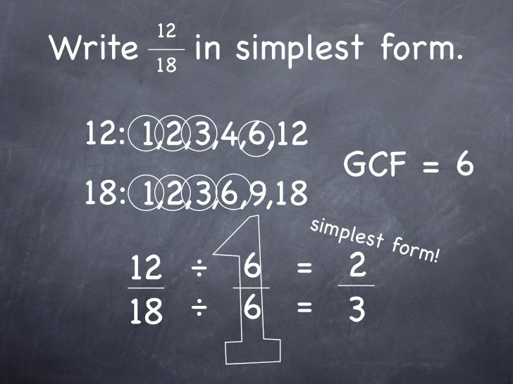 simplest form 6/18  5-5 Fractions and Simplest Form