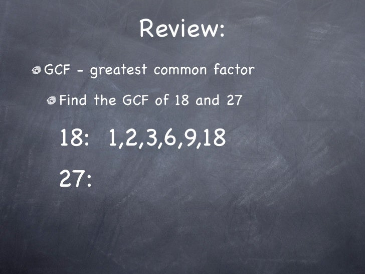 simplest form 9/18  13-13 Fractions and Simplest Form