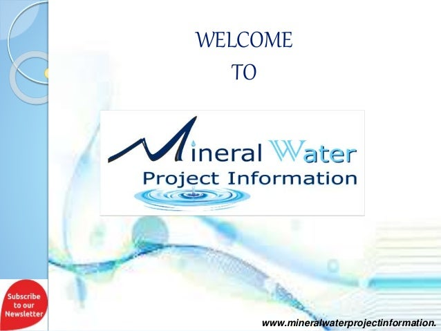www.mineralwaterprojectinformation. WELCOME TO