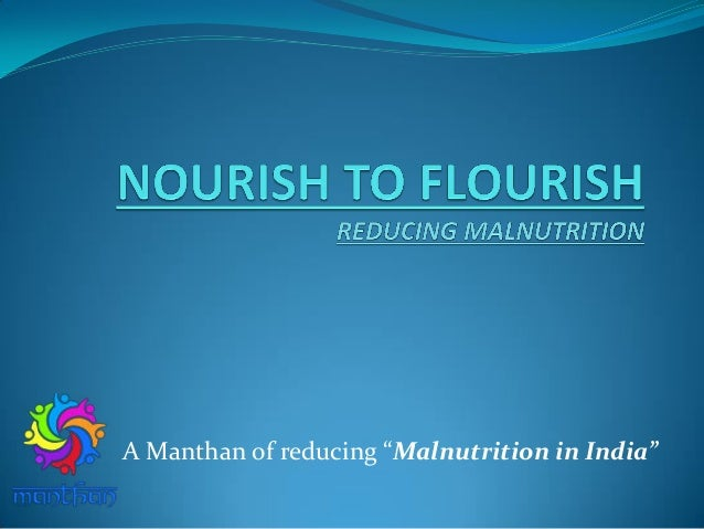 "A Manthan of reducing ""Malnutrition in India"""