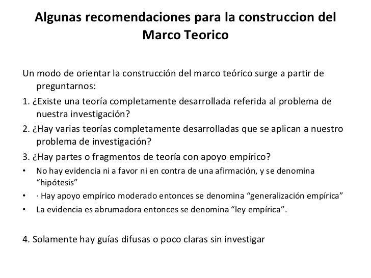 Algunas recomendaciones para la construccion del Marco Teorico <ul><li>Un modo de orientar la construcción del marco teóri...