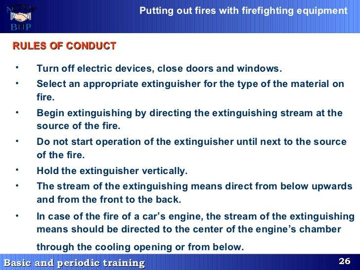 <ul><li>Turn off electric devices, close doors and windows.  </li></ul><ul><li>Select an appropriate extinguisher for the ...