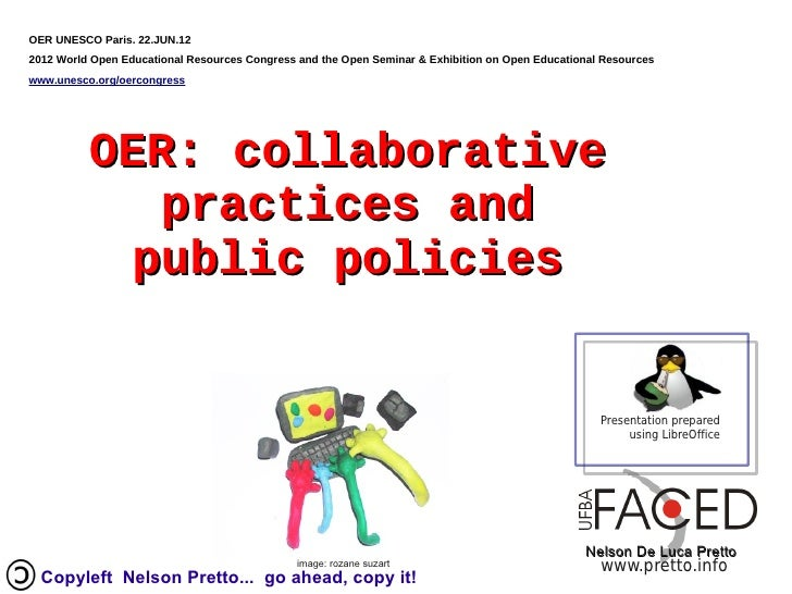 OER UNESCO Paris. 22.JUN.122012 World Open Educational Resources Congress and the Open Seminar & Exhibition on Open Educat...