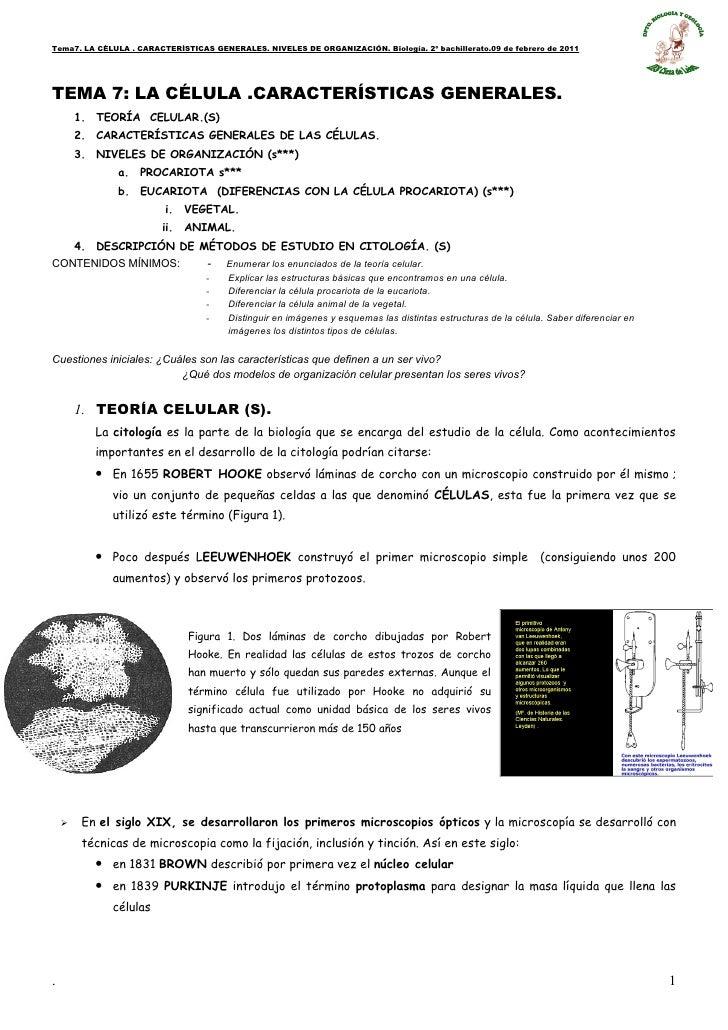 Tema7. LA CÉLULA . CARACTERÍSTICAS GENERALES. NIVELES DE ORGANIZACIÓN. Biología. 2º bachillerato.09 de febrero de 2011TEMA...