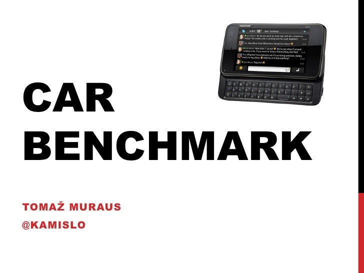 CAR BENCHMARK TOMAŽ MURAUS @KAMISLO