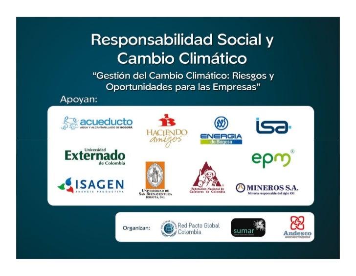 Mercados de bonos de carbono: oportunidades para lesempresas Colombianas               Carlos Fernando Cadavid Restrepo, S...